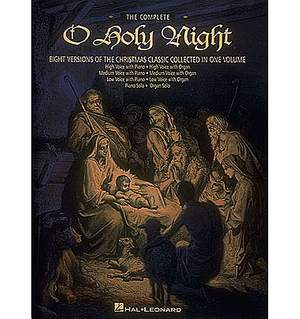 Adolphe Charles Adam: The Complete O Holy Night