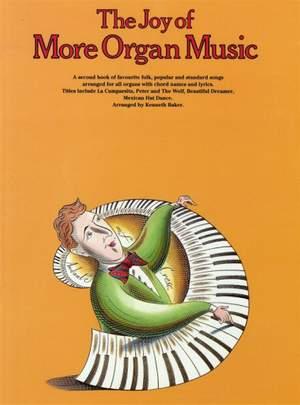 The Joy Of More Organ Music