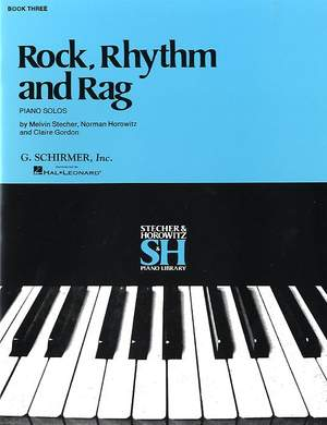 Melvin Stecher_Norman Horowitz: Rock, Rhythm and Rag - Book III