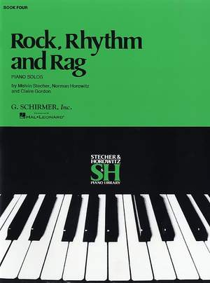 Melvin Stecher_Norman Horowitz: Rock, Rhythm and Rag - Book IV