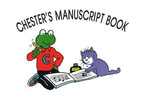 Chester's Manuscript Book