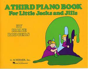 Irene Rodgers: Third Piano Book for Little Jacks and Jills