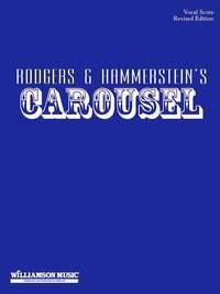 Oscar Hammerstein II_Richard Rodgers: Carousel