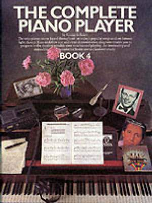 Kenneth Baker: The Complete Piano Player: Book 4