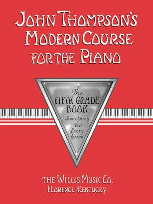 John Thompson's Modern Course for the Piano 5