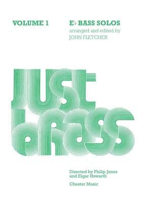 Just Brass E Flat Bass Solos - Volume 1