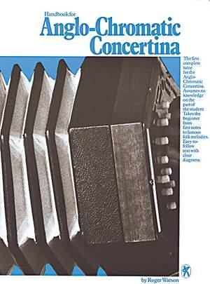 Roger Watson: Handbook For Anglo Chromatic Concertina