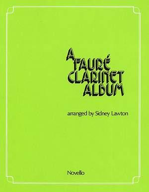 Gabriel Fauré: A Faure Clarinet Album
