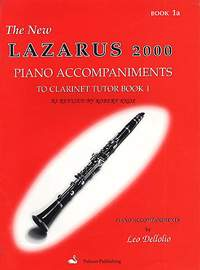 Henry Lazarus: The New Lazarus 2000 Clarinet Tutor Book 1A