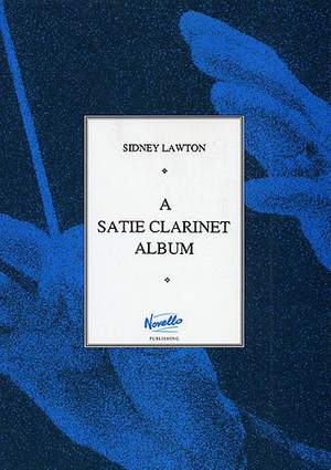 Erik Satie: A Satie Clarinet Album