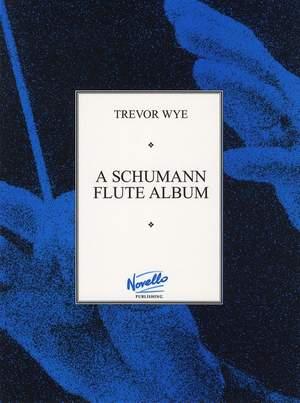 Robert Schumann: A Schumann Flute Album