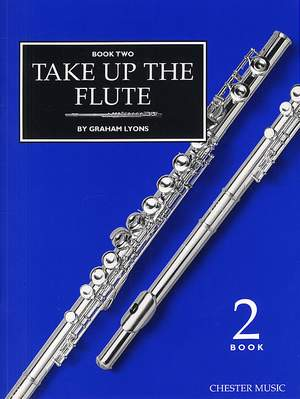 Graham Lyons: Take Up The Flute Book 2