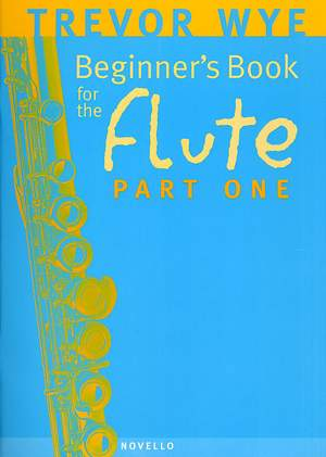 Trevor Wye: A Beginners Book For The Flute Part 1