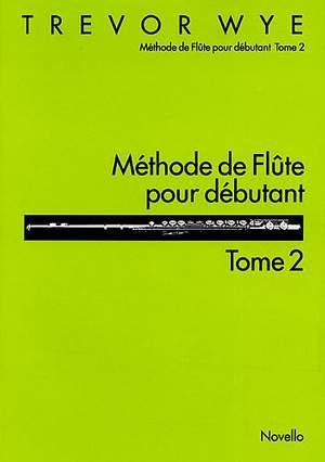 Trevor Wye: Methode De Flute Pour Debutant Tome 2