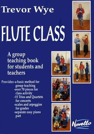 Trevor Wye: Flute Class Group Instruction Book