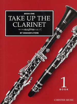 Graham Lyons: Take Up The Clarinet Book 1