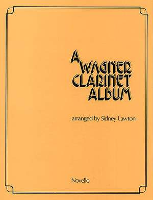Richard Wagner: Clarinet Album