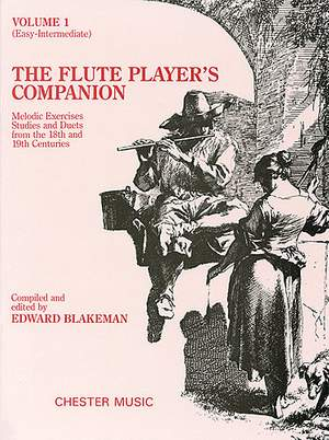 Edward Blakeman: The Flute Player's Companion Volume 1