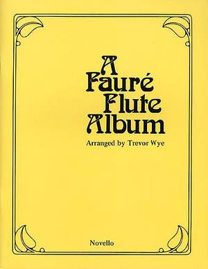 Gabriel Fauré: A Faure Flute Album