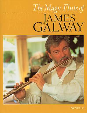 James Galway: The Magic Flute Of James Galway