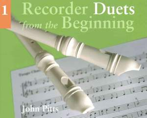 John Pitts: Recorder Duets From The Beginning: Book 1