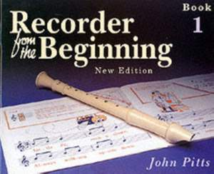 John Pitts: Recorder From The Beginning Classic Edition Book 1