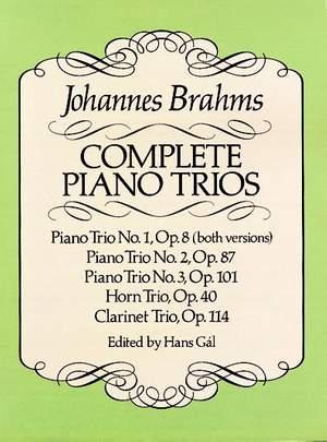 Johannes Brahms: Complete Piano Trios
