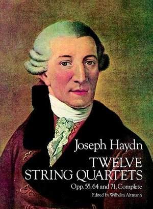 Franz Joseph Haydn: Twelve (12) String Quartets