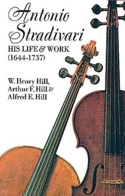 Stradivari, His Life And Work