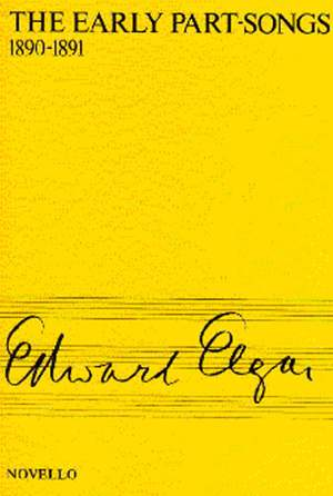 Edward Elgar: The Early Part Song