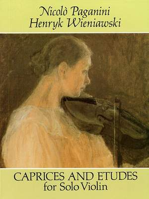 Paganini/Wieniawski: Caprices and Etudes for Solo Violin