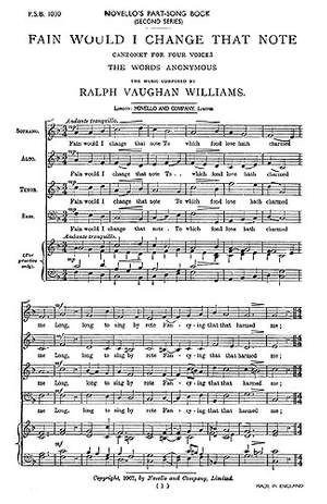 Ralph Vaughan Williams: Fain Would I Change That Note