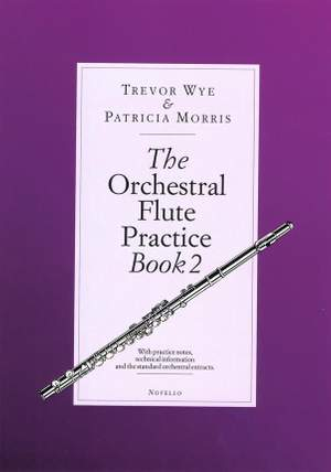 Trevor Wye: The Orchestral Flute Practice Book 2
