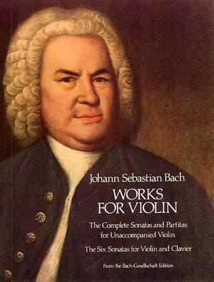 Johann Sebastian Bach: Works For Violin