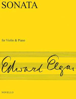 Edward Elgar: Sonata For Violin And Piano (E Minor)