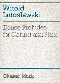 Witold Lutoslawski: Dance Preludes