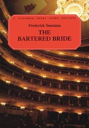 Smetana: The Bartered Bride (Vocal Score)