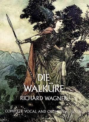 Richard Wagner: Die Walkure
