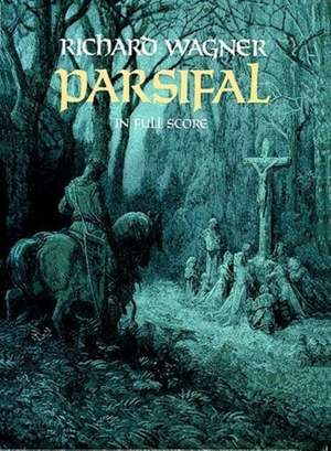 Richard Wagner: Parsifal