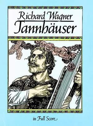 Richard Wagner: Tannhäuser (Full Score)