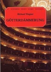 Richard Wagner: Gotterdammerung