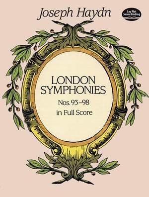 Franz Joseph Haydn: Complete London Symphonies Nos. 93-98