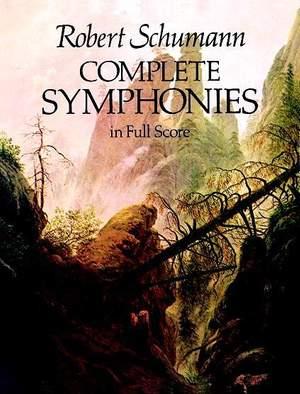 Robert Schumann: Complete Symphonies