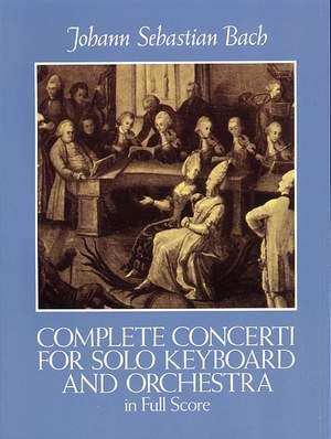Johann Sebastian Bach: Complete Concerti