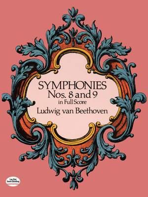 Ludwig van Beethoven: Symphonies Nos. 8 And 9