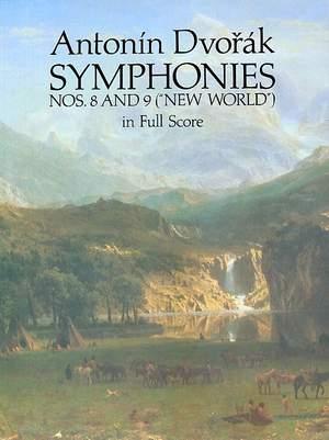 Antonin Dvorák: Symphonies Nos. 8 and 9