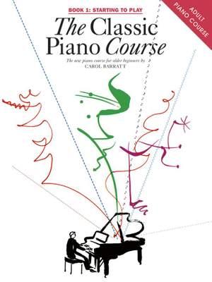 The Classic Piano Course Book 1