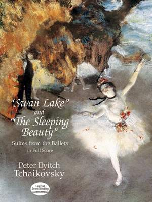 Pyotr Ilyich Tchaikovsky: Swan Lake And The Sleeping Beauty (Ballet Suites)