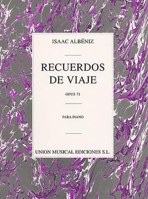 Isaac Albéniz: Recuerdos De Viaje Op.71
