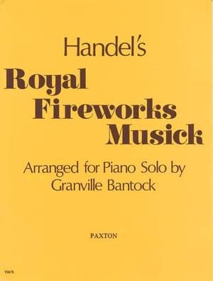 Georg Friedrich Händel: Royal Fireworks Music